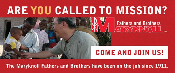 Maryknoll Overseas Missioners - Calling of a Lifetime!