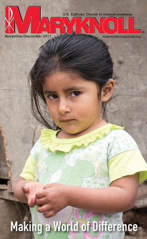 A young girl in Lima, Peru, is a beneficiary of a Maryknoll program overseen by Father Joseph Fedora. Cover image displayed in From the Editor November December 2017.