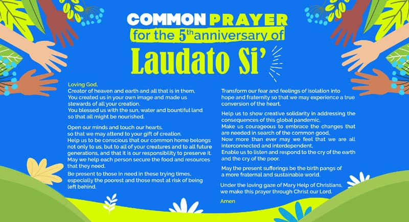 "cry of the poor; cry of the earth: This is the prayer card the Dicastery for Promoting Integral Human Development published to mark the fifth anniversary May 24 of Pope Francis' encyclical ""Laudato Si' on Care for Our Common Home."" (CNS photo/Dicastery for Promoting Integral Human Development)"
